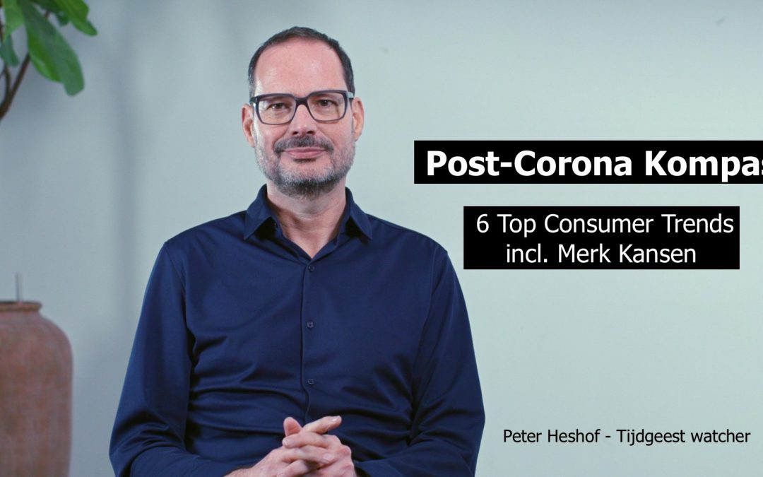 Post-Corona Kompas: 6 Top Consumer Trends